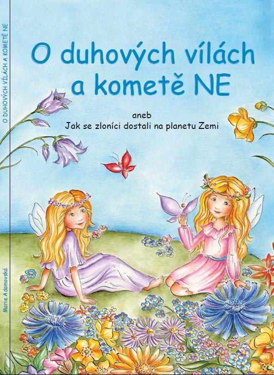 O duhových vílách a kometě NE / Vázaná kniha A4 – 44 stran / Rotag